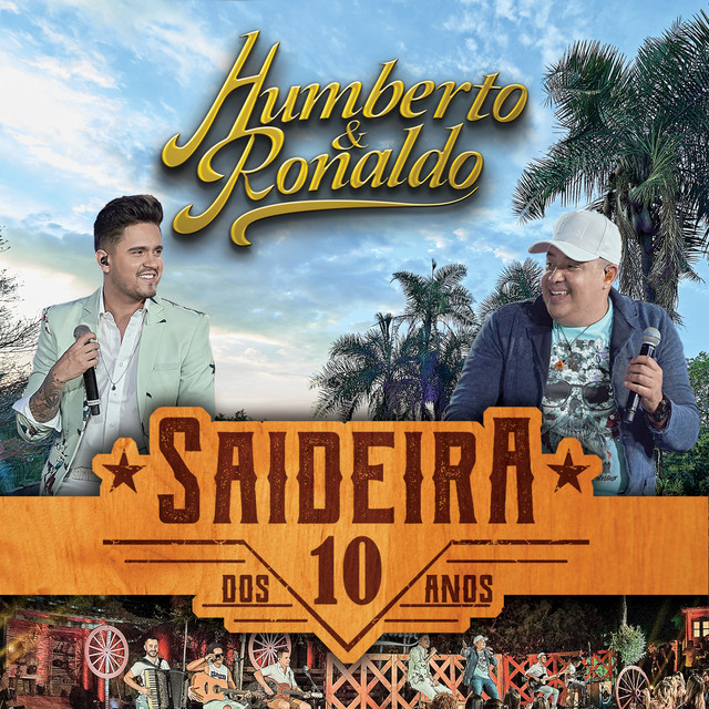 Album cover for Saideira dos 10 Anos, Pt. 2 (Ao Vivo) by Humberto & Ronaldo