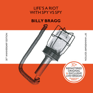 Life's A Riot With Spy Vs. Spy  - Billy Bragg