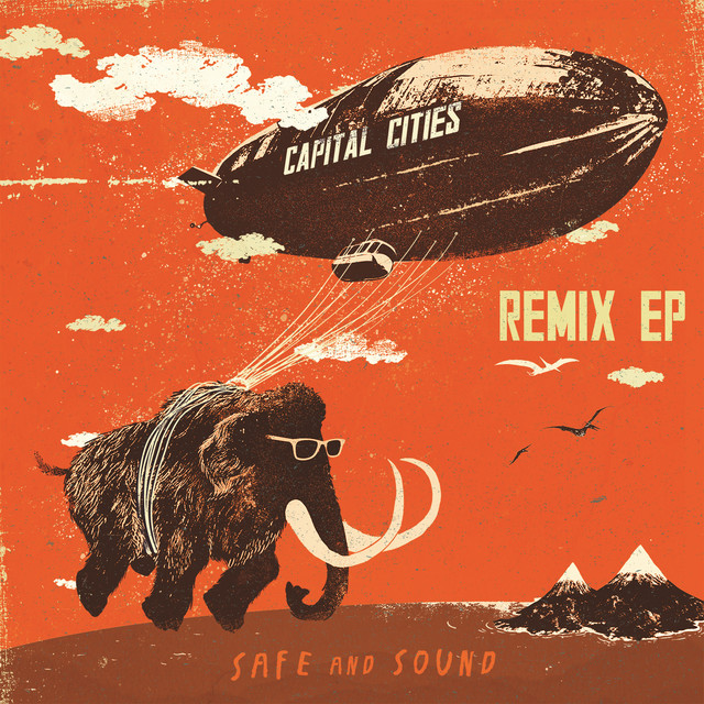 Safe And Sound Remix EP