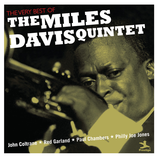 The Very Best Of The Miles Davis Quintet