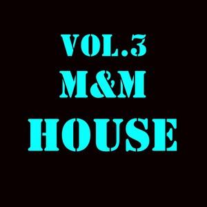 M&M House, Vol. 3 Albumcover