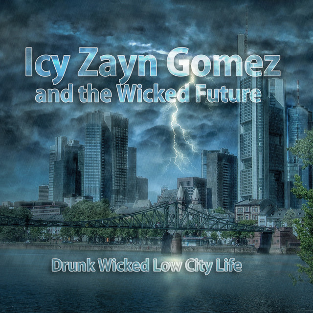 Icy Zayn Gomez and the Wicked Future