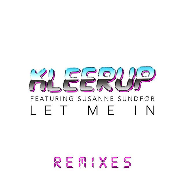 Let Me In - Remixes