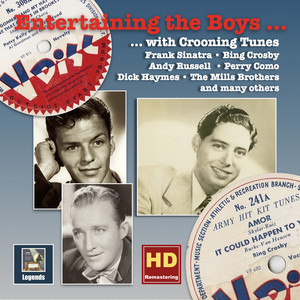 Entertaining the Boys... With Crooning Tunes: The V-Discs of the American Forces, Vol. 3 (Remastered 2016)