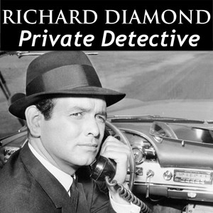 Richard Diamond - Private Detective Audiobook