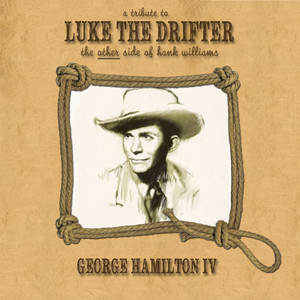 A Tribute to Luke the Drifter (The Other Side of Hank Williams)