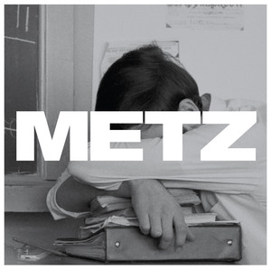 Metz, Wet Blanket på Spotify