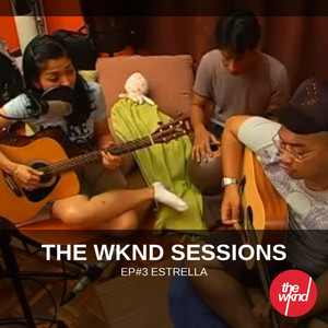The Wknd Sessions Ep. 3: Estrella - Estrella