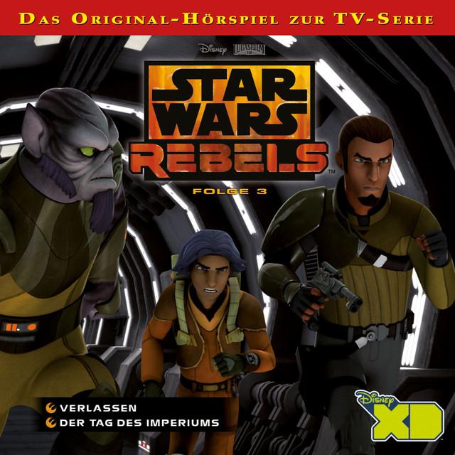 Star Wars Rebels - Folge 3 (Verlassen & Der Tag des Imperiums) Cover