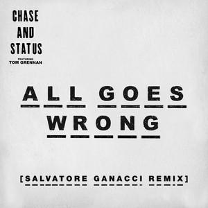 All Goes Wrong (Salvatore Ganacci Remix)