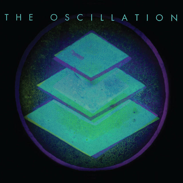 The Oscillation tickets and 2019 tour dates