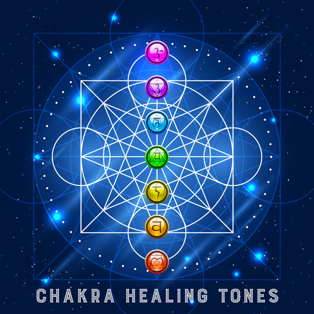Chakra Healing Tones: Therapy for All 7 Chakras, Activation