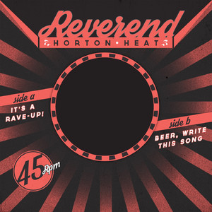 Reverend Horton Heat, The Reverend Horton Heat It's A Rave-Up! cover