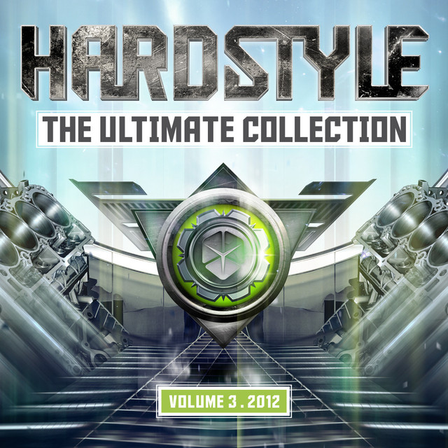 Hardstyle The Ultimate Collection 2012 Volume 3