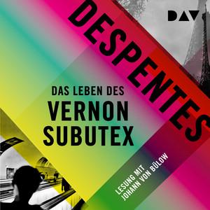Das Leben des Vernon Subutex 1 (Ungekürzt) Audiobook