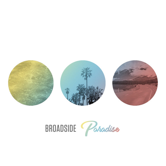 Album cover for Paradise by Broadside
