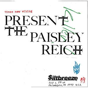 Present the Paisley Reich album
