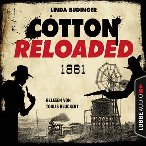 Cotton Reloaded, Folge 55: 1881 - Serienspecial Audiobook