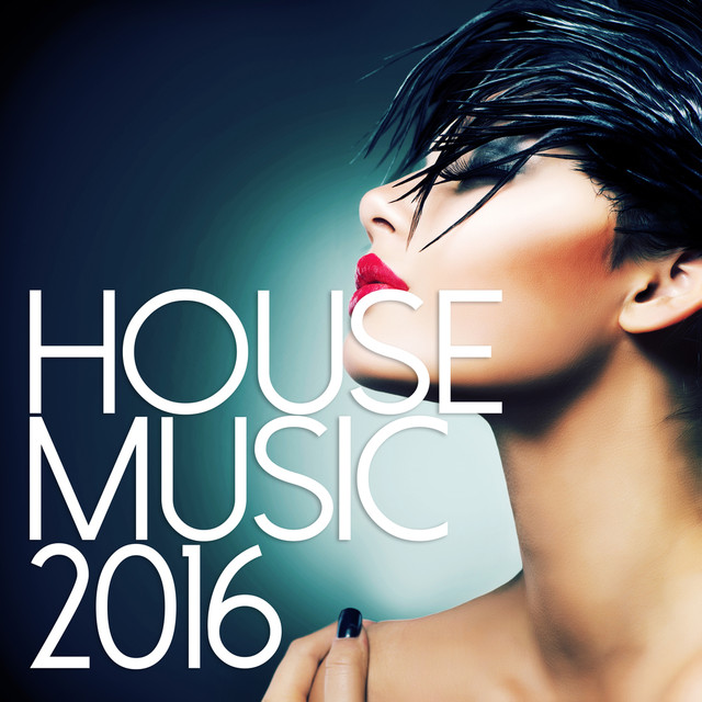 House Music 2016