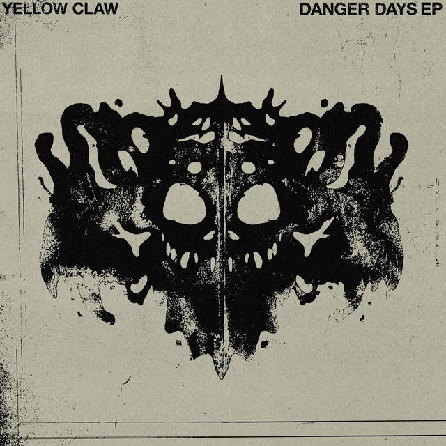 Album cover for Danger Days by Yellow Claw
