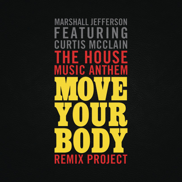 The house music anthem move your body remix project by for Anthem house music