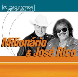 Gigantes - Milionário & José Rico