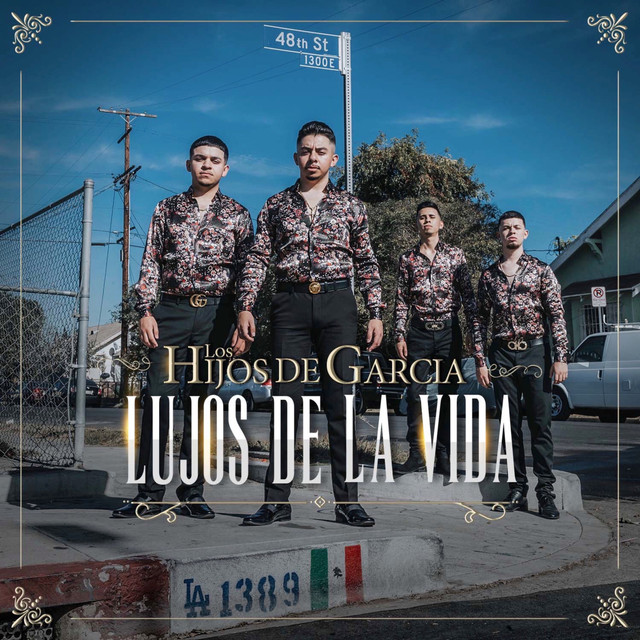 Album cover for Lujos De La Vida by Los Hijos De Garcia