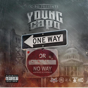 Oneway or Noway (C-Bo Presents Young Capo)