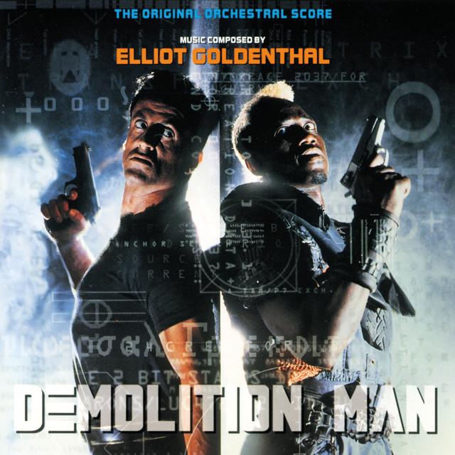 Demolition Man (The Original Orchestral Score)