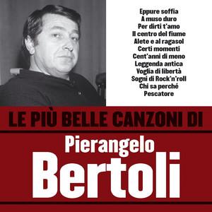 Le più belle canzoni di Pierangelo Bertoli album