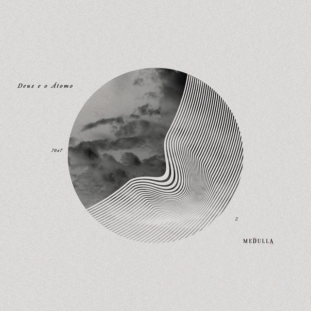 Album cover for Deus e o Átomo by Medulla