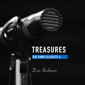 Treasures Big Band Classics, Vol. 6: Don Redman