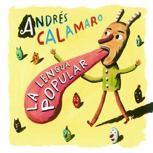 La lengua popular - ANDRES CALAMARO