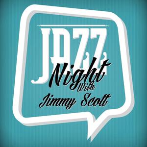 Jazz Night with Jimmy Scott