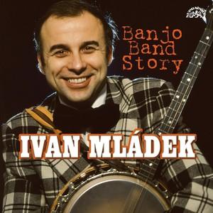 Ivan Mládek - Banjo Band Story / 50 hitů