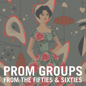 Prom Groups from the Fifties & Sixties