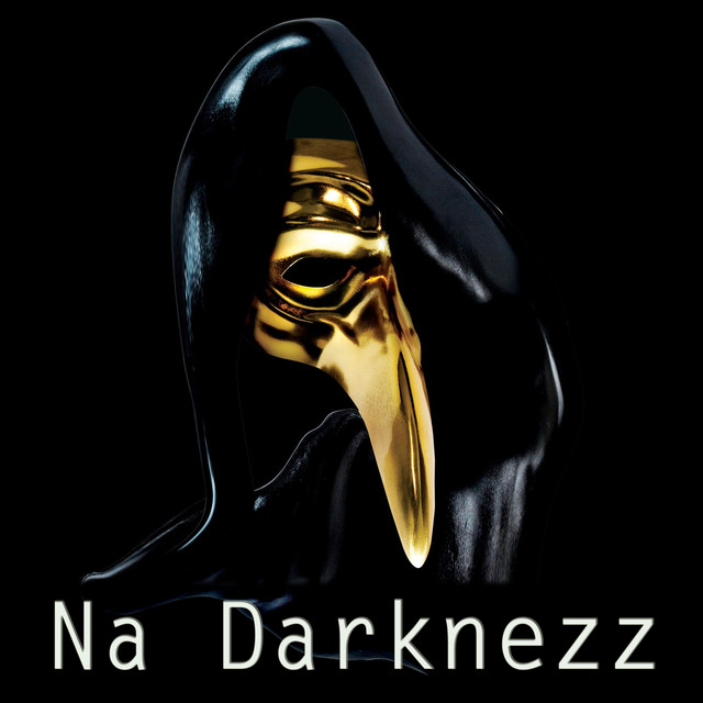 Album cover for Na Darknezz by Na Darknezz