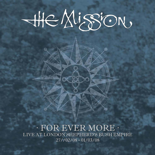 For Ever More - Live at London Shepherd's Bush Empire 2008