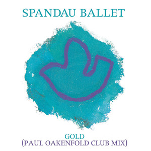 Gold (Paul Oakenfold Club Mix)