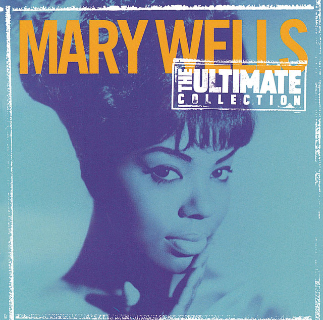 The Ultimate Collection: Mary Wells