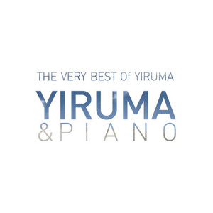 The Very Best Of Yiruma: Yiruma & Piano Albümü