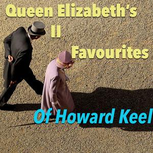 Queen Elizabeth's Favourites Of Howard Keels album