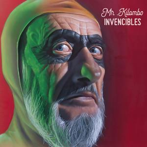 Invencibles - Mr. Kilombo
