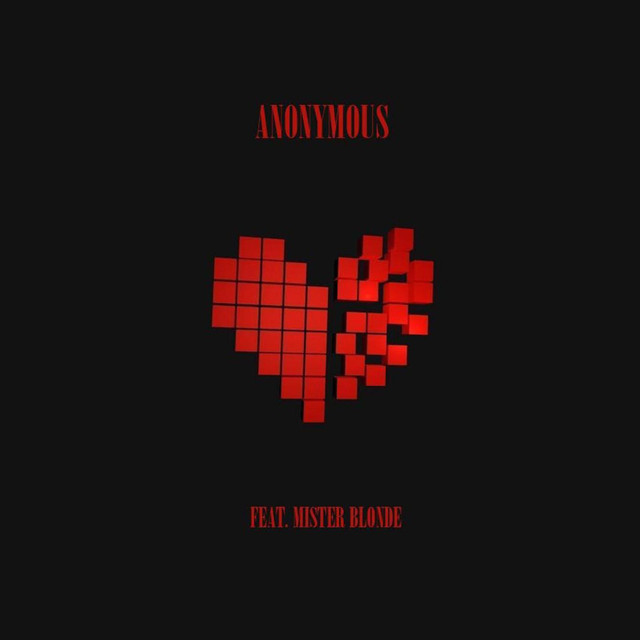 Anonymous (feat. Mister Blonde)
