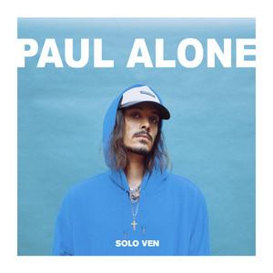 Sólo ven - Paul Alone