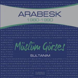 Sultanım (Arabesk 1980-1990) Albümü