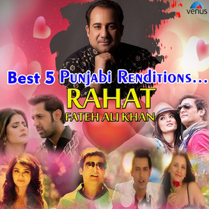 Best 5 Punjabi Renditions - Rahat Fateh Ali Khan Albümü