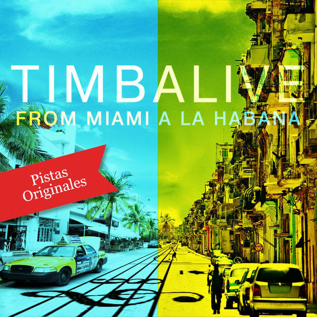 From Miami a La Habana (Pistas Originales)