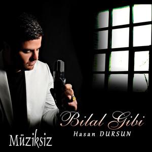 Bilal Gibi (Müziksiz) Albümü