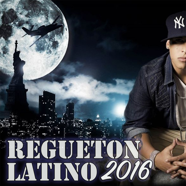 Album cover for Regueton Latino 2016 by Kings of Regueton
